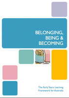 You can download the Belonging, Being and Becoming - The Early Years     Learning Framework Guide